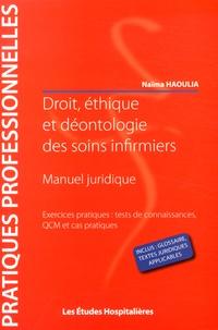 Naïma Haoulia - Droit, éthique et déontologie des soins infirmiers.