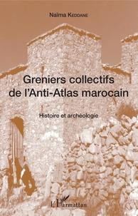 Histoiresdenlire.be Greniers collectifs de l'Anti-Atlas marocain - Histoire et archéologie Image