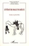 Naima Louali-Raynal et Nadine Decourt - Littérature orale touarègue - Contes et proverbes.