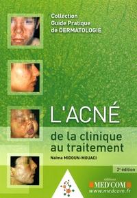 Naïma Midoun-Mouaci - L'acné de la clinique au traitement.