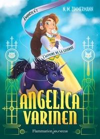 Naïma Murail-Zimmermann - Angelica Varinen Tome 2 : L'affaire de la licorne.