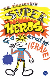Deedr.fr Super-héros, ça craint (grave) Image