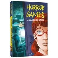 Naïma Zimmermann - Horror games  : Attention, collège zombie !.
