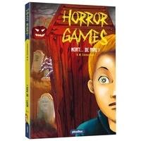 Naïma Zimmermann - Horror games  : Mort...de rire !.