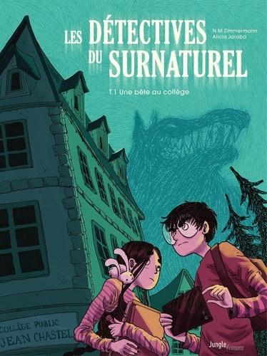 Naïma Zimmermann et Alicia Jaraba Abellan - Les détectives du surnaturel.