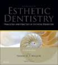 Nairn H. F. Wilson - Essentials of Esthetic of Dentistry: Principles and Practice of Esthetic Dentistry - Volume One.