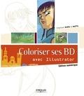 Naïts et Stéphane Baril - Coloriser ses BD avec Illustrator.