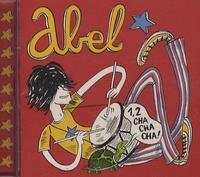 Abel - 1, 2 cha cha cha ! - CD audio.