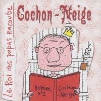 Naïve - Cochon-Neige.