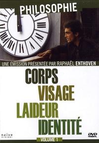 Raphaël Enthoven - Corps, visage, laideur, identité - 1 DVD.