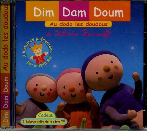 Katherine Roumanoff - Dim Dam Doum - Au dodo les doudous, CD audio.