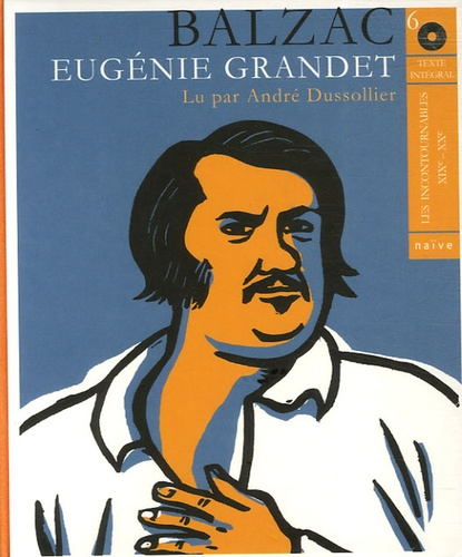 Honoré de Balzac - Eugénie Grandet. 6 CD audio