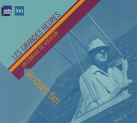 Jean-Claude Philippe - Jacques Tati - Un comique de vocation. 1 CD audio