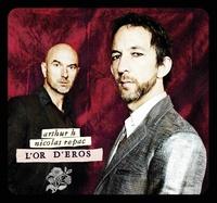 Arthur H - L'or d'Eros. 1 CD audio
