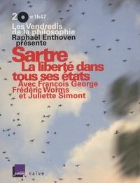 François George et Frédéric Worms - Sartre - La liberté dans tous ses états. 2 CD audio
