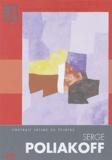Elizabeth Lennard - Serge Poliakoff - Portrait intime du peintre.