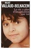 Najat Vallaud-Belkacem - La vie a plus d'imagination que toi.