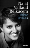 Najat Vallaud-Belkacem - Raison de plus !.