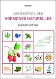 Najet Amor - Les bienfaits des hormones naturelles - La solution anti-âge.