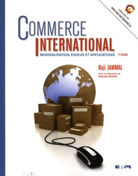 Naji Jammal - Commerce international - Mondialisation, enjeux et applications.