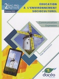 Najia Benhaddou - Education à l'environnement socioculturel 2de Bac pro agricole Module EG1 - Manuel/TD.