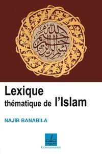 Najib Ali Banabila - Lexique thématique de l'islam.