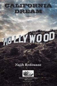 Najib Redouane - California Dream.