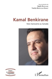 Najib Redouane et Yvette Bénayoun-Szmidt - Kamal Benkirane - Voix marocaine au Canada.