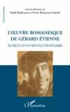 Najib Redouane et Yvette Bénayoun-Szmidt - L'oeuvre romanesque de Gérard Etienne - E(cri)ts d'un révolutionnaire.