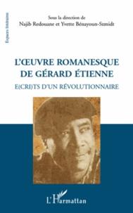 Accentsonline.fr L'oeuvre romanesque de Gérard Etienne - E(cri)ts d'un révolutionnaire Image