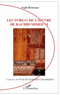 Najib Redouane - Lecture(s) de l'oeuvre de Rachid Mimouni.