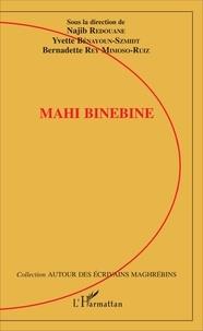 Najib Redouane et Yvette Bénayoun-Szmidt - Mahi Binebine.