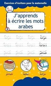 Najim Chaaraoui - J'apprends a ecrire les mots arabes.