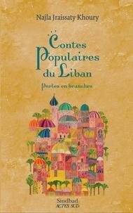 Téléchargement de manuels scolaires en pdf Contes populaires du Liban  - Perles en branches in French DJVU CHM par Najla Jraissaty Khoury 9782330121730