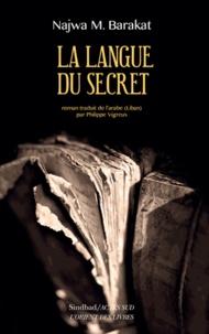 Najwa Barakat - La langue du secret.