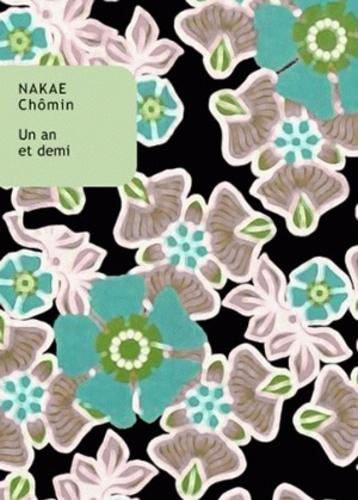 Nakae Chômin - Un an et demi ; Un an et demi, suite.