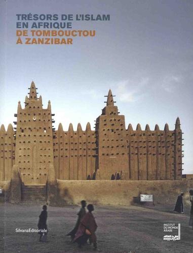 Nala Aloudat et Hanna Boghanim - Trésors de l'Islam en Afrique - De Tombouctou à Zanzibar.