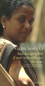 Nalini Jameela - Autobiographie d'une travailleuse du sexe.