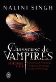 Nalini Singh - Chasseuse de vampires Intégrale : Tome 7, Les ombres de l'Archange ; Tome 8, L'énigme de l'Archange ; Tome 9, Le coeur de l'Archange.