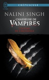 Nalini Singh - Chasseuse de vampires Tome 8 : L'énigme de l'archange.