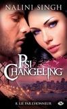 Nalini Singh - Psi-changeling Tome 8 : Lié par l'honneur.