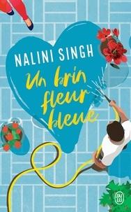 Nalini Singh - Un brin fleur bleue.