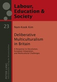 Nam-kook Kim - Deliberative Multiculturalism in Britain - A Response to Devolution, European Integration, and Multicultural Challenges.