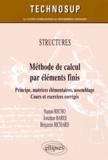 Naman Recho et Jonathan Bares - Méthode de calcul par éléments finis - Principe, matrices élémentaires, assemblage.
