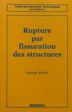 Naman Recho - Rupture par fissuration des structures.