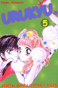Nami Akimoto - Urukyu Tome 5 : .