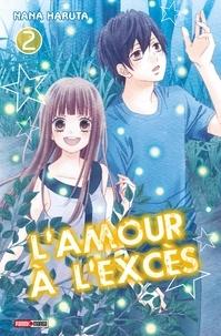 Nana Haruta - L'amour à l'excès T02.