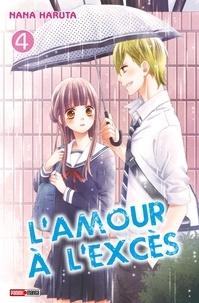 Nana Haruta - L'amour à l'excès T04.