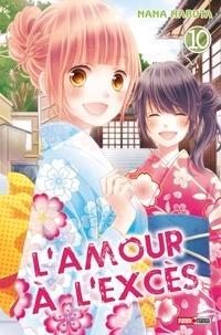 Nana Haruta - L'amour à l'excès T10.