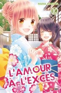 Nana Haruta - L'amour à l'excès Tome 10 : .